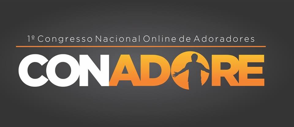 1° Congresso Nacional Online de Adoradores